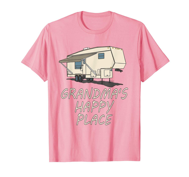 5th wheel shirt GRANDMAS HAPPY PLACE Fifth Wheel Camper