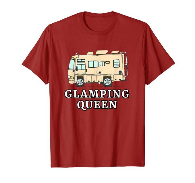 RV Motorhome GLAMPING QUEEN Tshirt