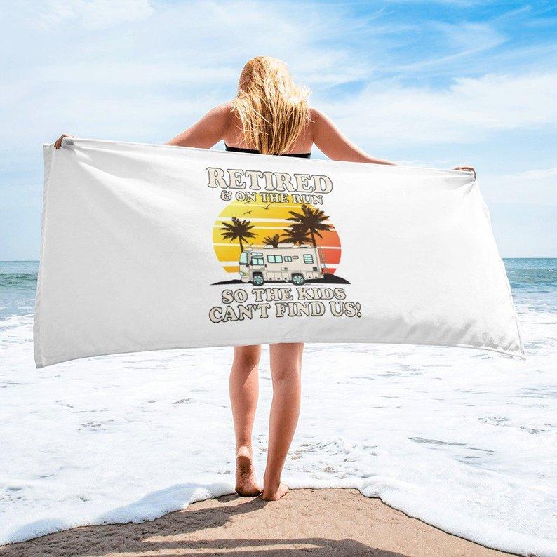 RETIRED & ON THE RUN! Beach Towel