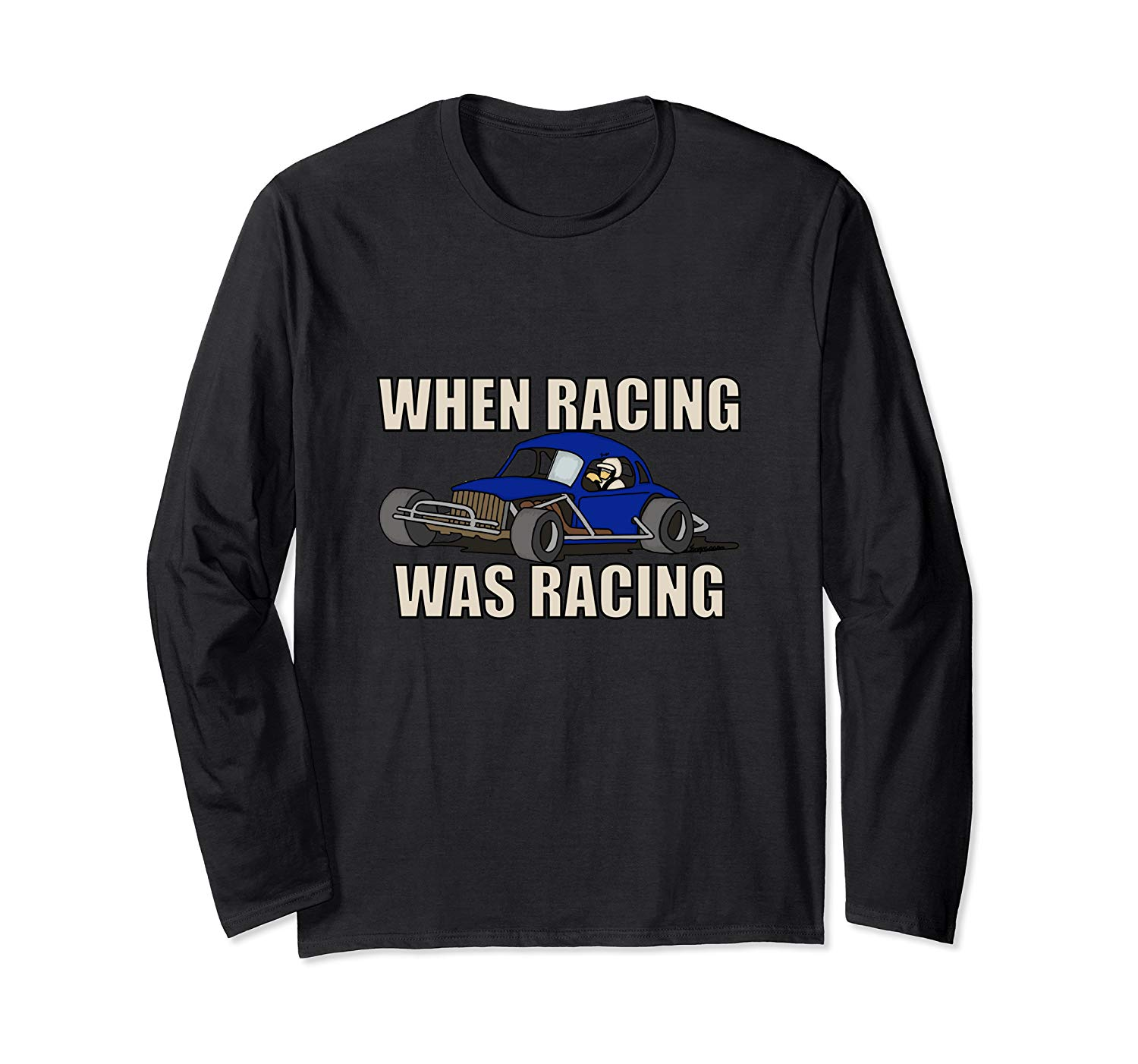 Stock Car Shirt RACING WAS RACING Blue Coupe racing gift long sleeve