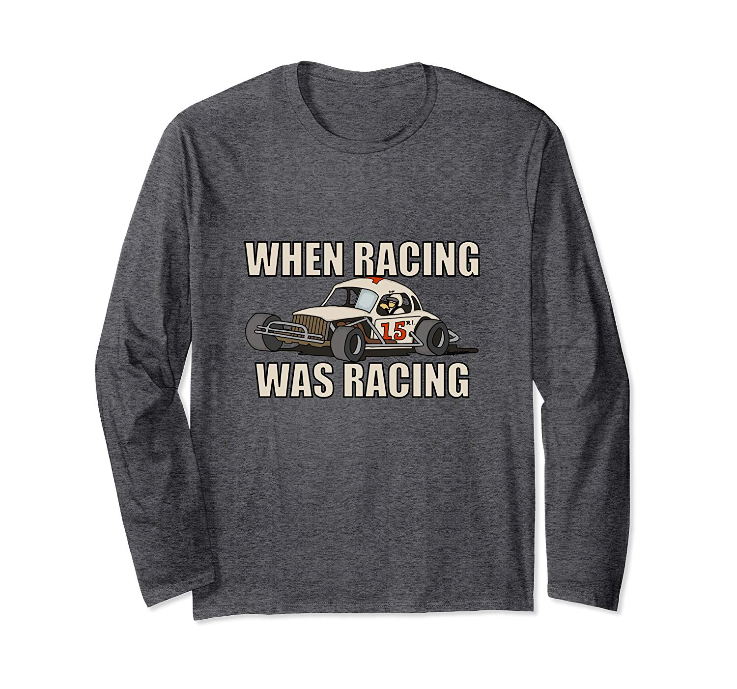Stock Car Shirt RACING WAS RACING White Coupe racing gift long sleeve