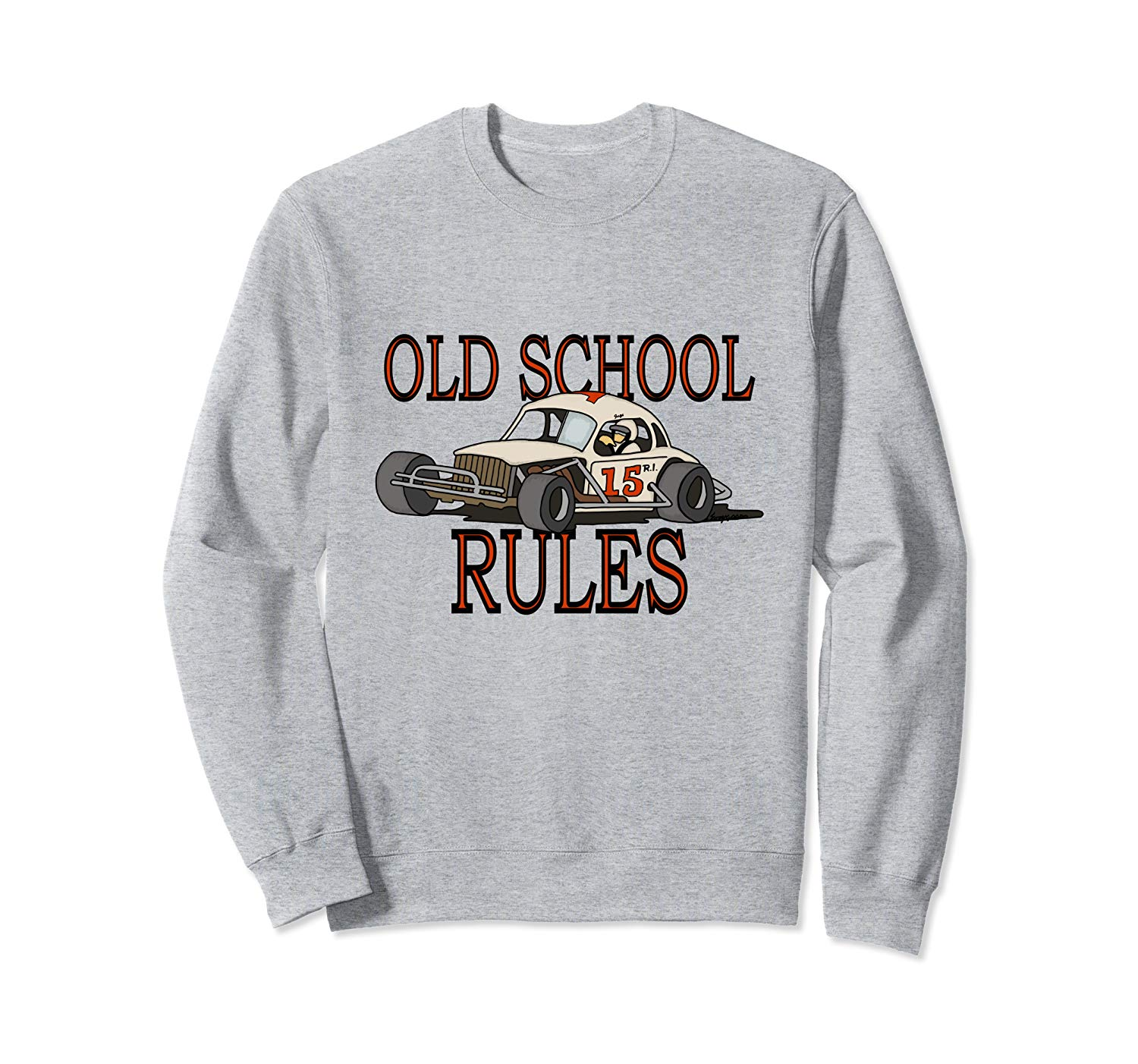 Stock Car Shirt OLD SCHOOL RULES White coupe racing gift sweatshirt