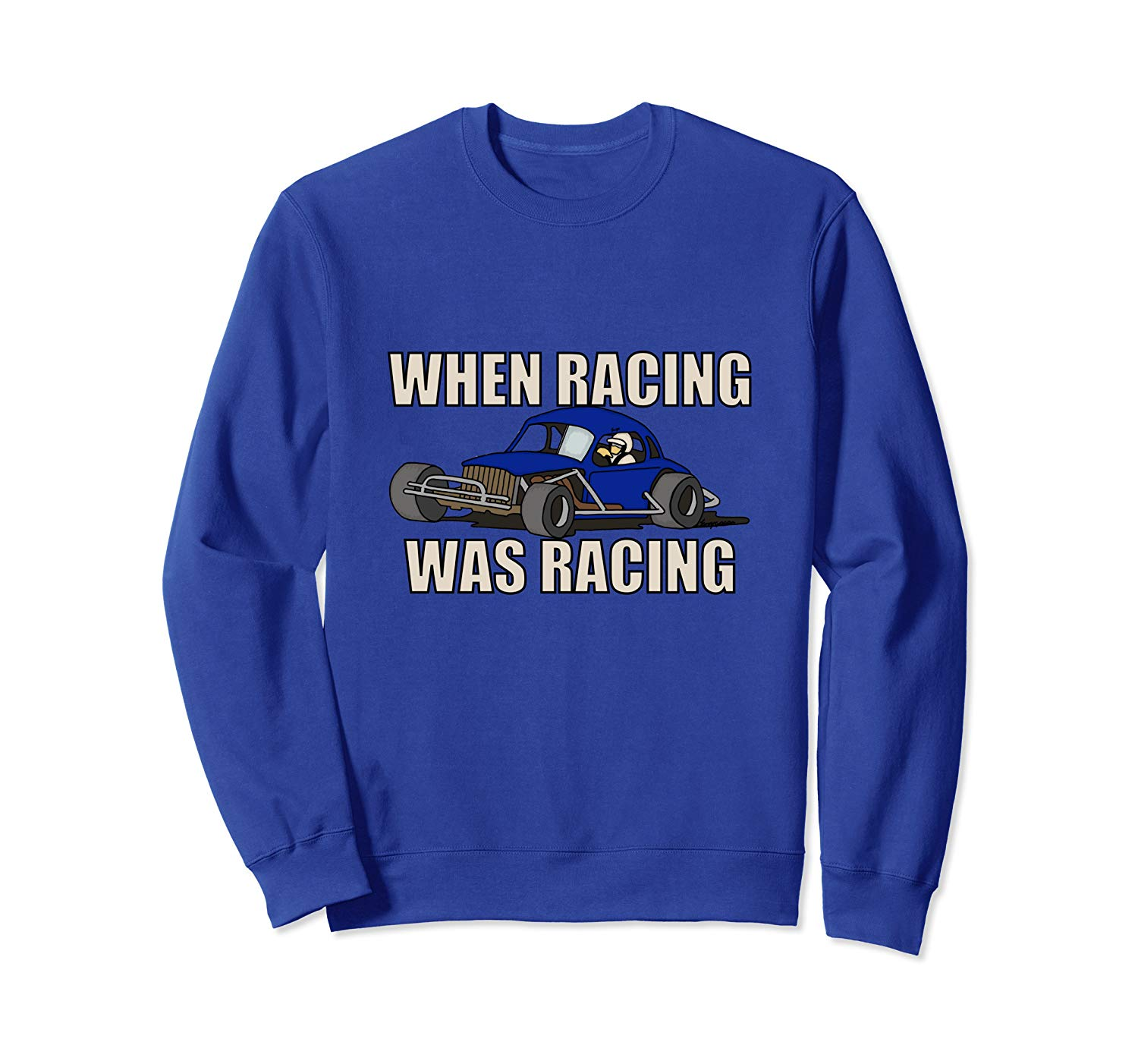 Stock Car Shirt RACING WAS RACING Blue Coupe racing gift sweatshirt