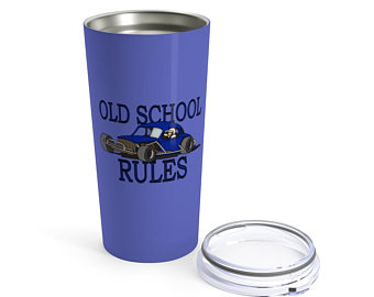 Stock Car OLD SCHOOL RULES Blue coupe gift Tumbler 20oz