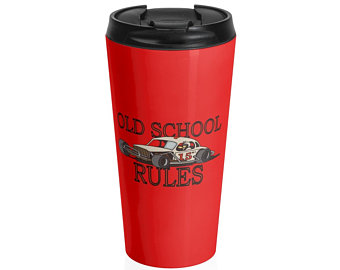 Stock Car Shirt OLD SCHOOL RULES White coupe 15oz. Stainless Steel Travel Mug