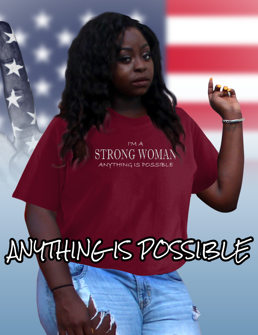 STRONG WOMAN Anything Is Possible anti sexism oppression T-shirt