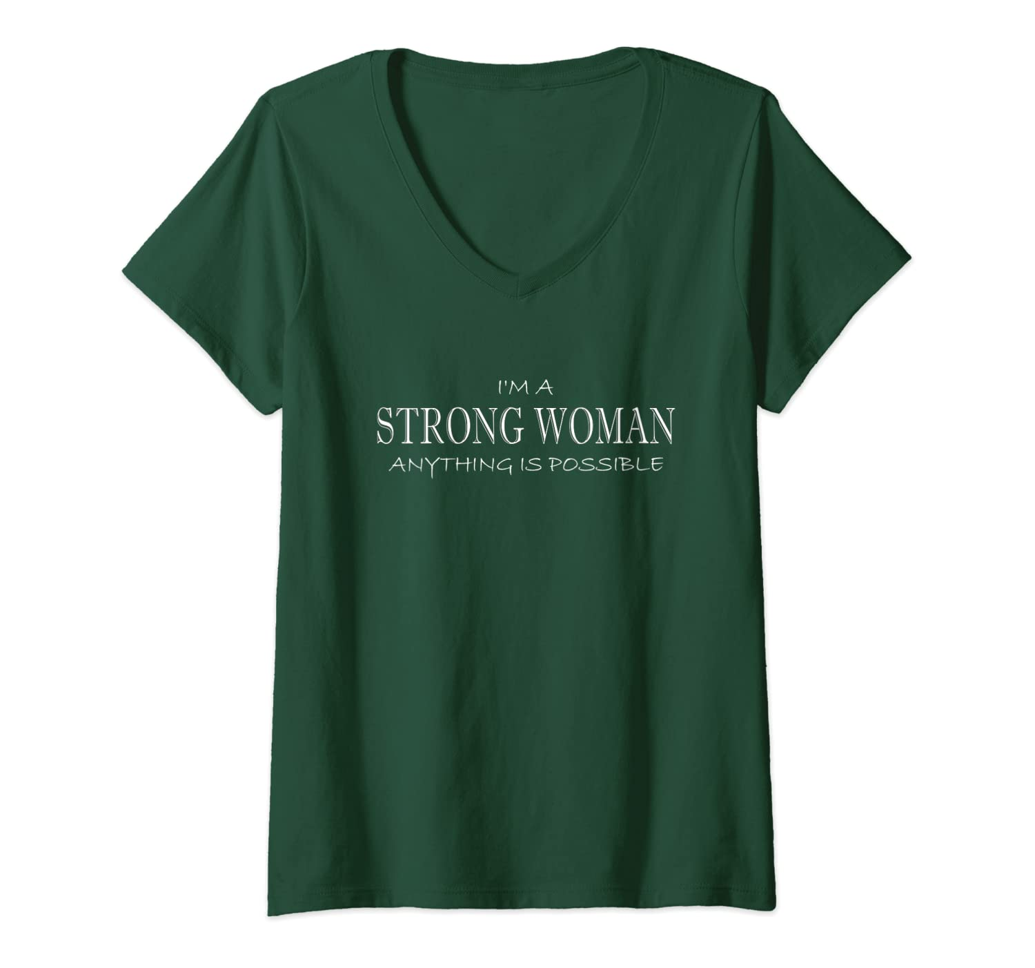 STRONG WOMAN Anything Is Possible anti sexism oppression Vneck