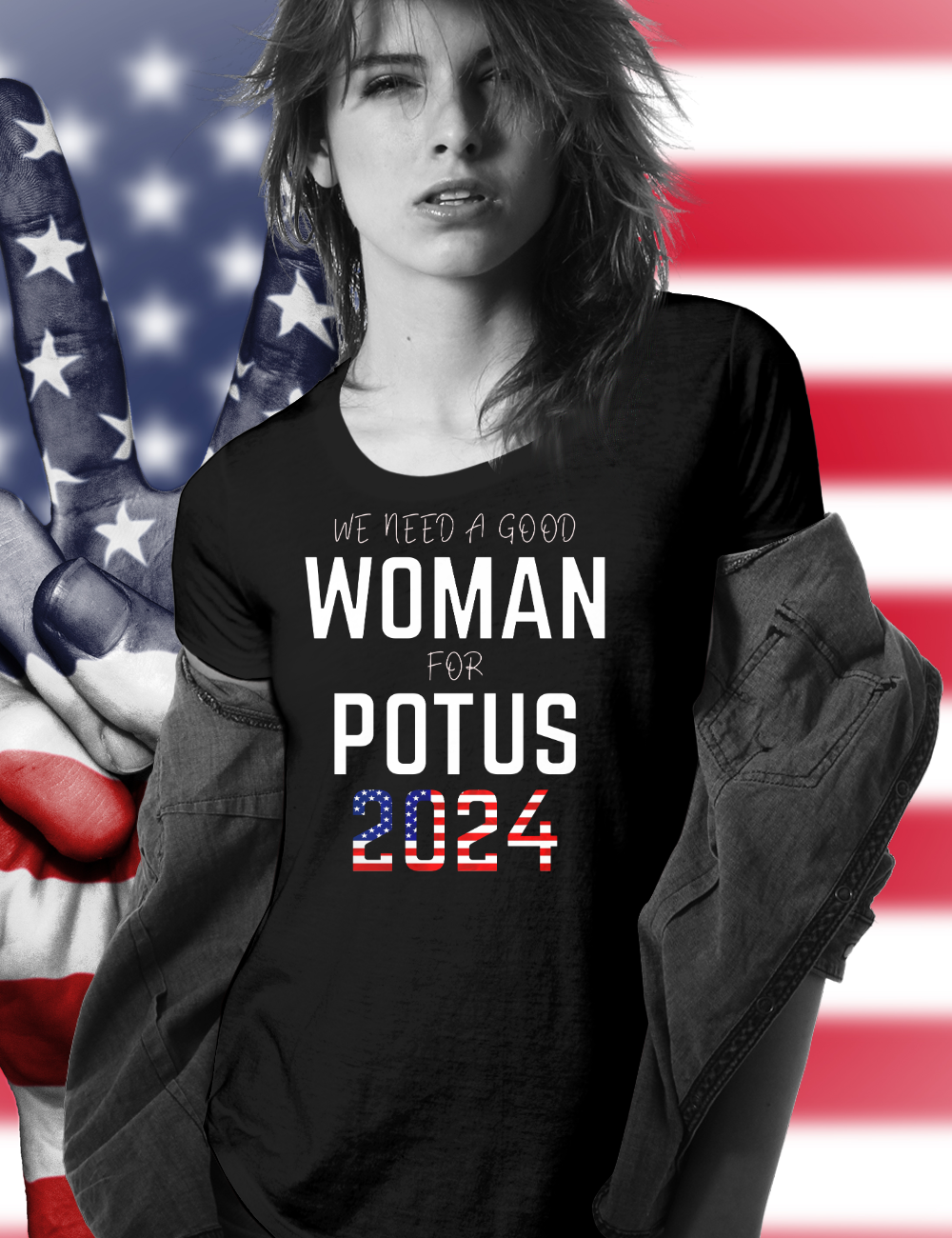 WE NEED A GOOD WOMAN FOR POTUS 2024 Long Sleeve