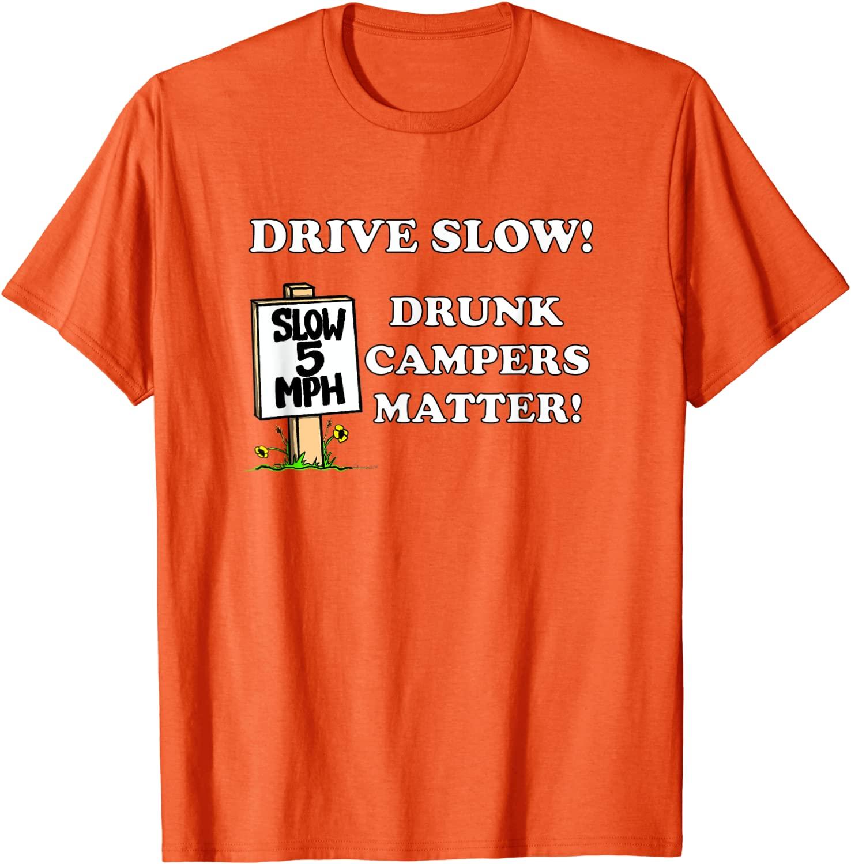 Funny DRUNK CAMPERS MATTER T-Shirt
