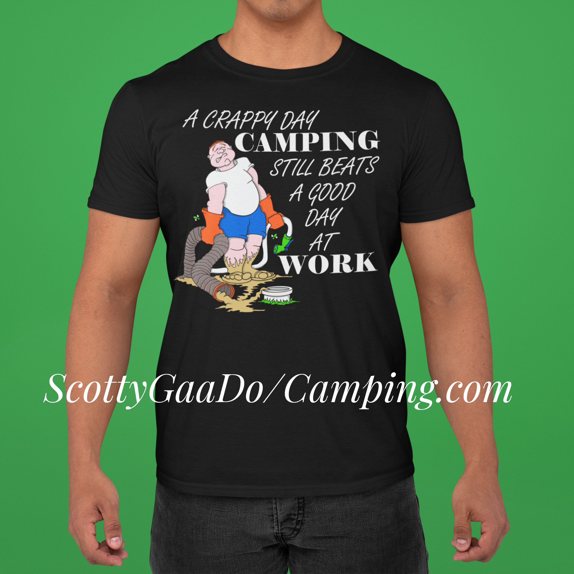 A Crappy Day Camping Still Beats A Good Day At Work T-Shirt
